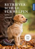 Retrieverschule für Welpen (eBook, ePUB)