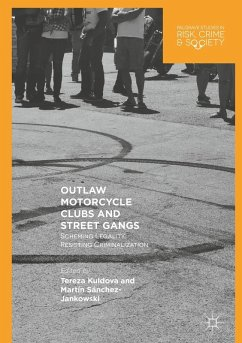 Outlaw Motorcycle Clubs and Street Gangs (eBook, PDF)