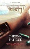 Chronic Fatigue (eBook, ePUB)