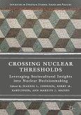 Crossing Nuclear Thresholds (eBook, PDF)