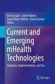 Current and Emerging mHealth Technologies (eBook, PDF)