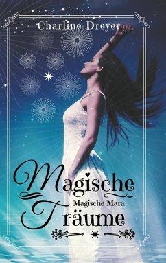 Magische Träume (eBook, ePUB)