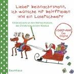 Lieber Weihnachtsmann, ich wünsche mir Weltfrieden und ein Laserschwert (Mängelexemplar)