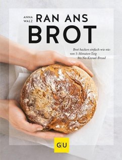 Ran ans Brot! - Walz, Anna