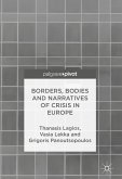 Borders, Bodies and Narratives of Crisis in Europe (eBook, PDF)