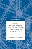 British Policy-Making and the Need for a Post-Brexit Policy Style (eBook, PDF)