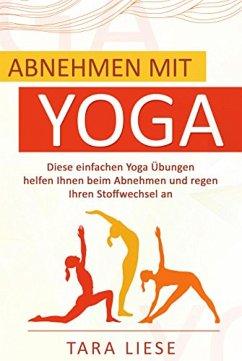 Abnehmen mit Yoga (eBook, ePUB)