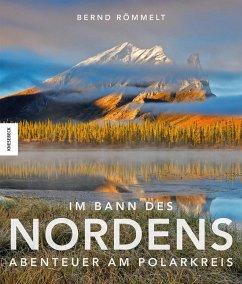 Im Bann des Nordens (Mängelexemplar) - Römmelt, Bernd