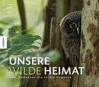 Unsere wilde Heimat (Mängelexemplar)