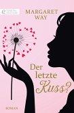 Der letzte Kuss? (eBook, ePUB)