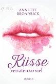 Küsse verraten so viel (eBook, ePUB)
