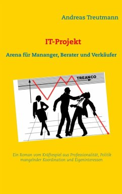 IT-Projekt - Arena für Manager, Berater und Verkäufer (eBook, ePUB)