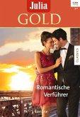 Romantische Verführer / Julia Gold Bd.80 (eBook, ePUB)