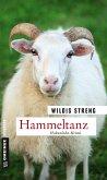 Hammeltanz / Kommissare Lisa Luft und Heiko Wüst Bd.7