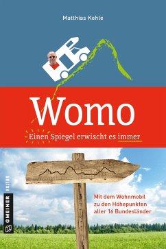 Womo - Einen Spiegel erwischt es immer - Kehle, Matthias