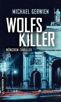 Wolfs Killer - Gerwien, Michael