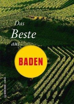 Das Beste aus Baden - Erle, Thomas; Graf, Edi; Radke, Horst-Dieter; Schütz, Erich