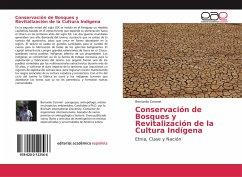 Conservación de Bosques y Revitalización de la Cultura Indígena