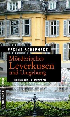Mörderisches Leverkusen und Umgebung