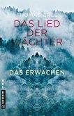 Das Erwachen / Das Lied der Wächter Bd.1