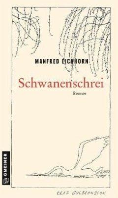 Schwanenschrei - Eichhorn, Manfred