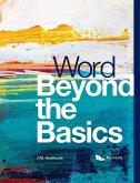 Word Beyond the Basics