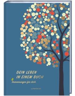 Dein Leben in einem Buch - Petersson, Milla; Loewe, Pia