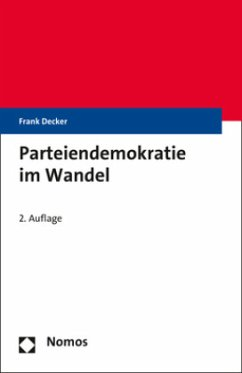 Parteiendemokratie im Wandel - Decker, Frank