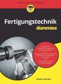 Fertigungstechnik für Dummies