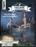 Von Königen und Alchemisten / Escape Adventures Bd.1
