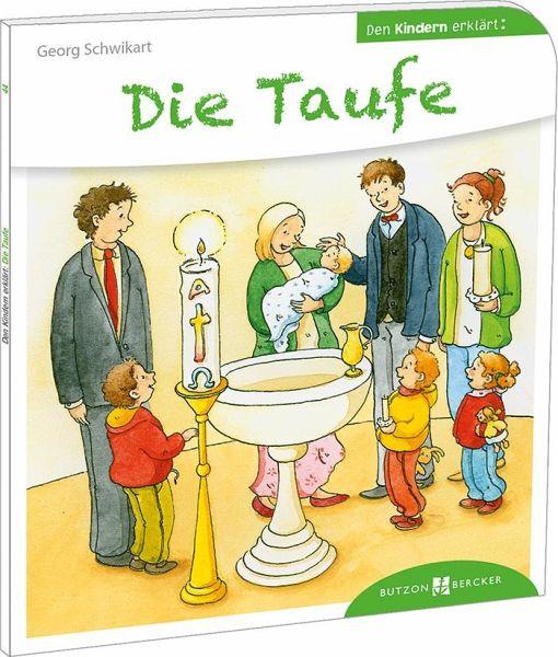 Die Taufe Den Kindern Erklärt