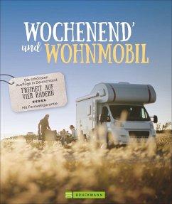 Wochenend´ und Wohnmobil - Moll, Michael; Zaglitsch, Hans; Lupp, Petra; Klug, Martin
