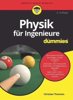 Physik für Ingenieure für Dummies - Thomsen, Christian