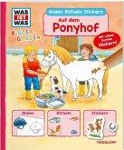 WAS IST WAS Kindergarten. Auf dem Ponyhof