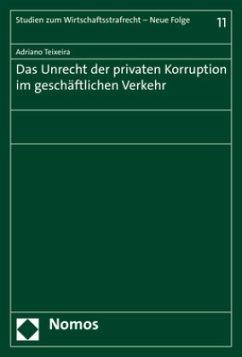 Das Unrecht der privaten Korruption im geschäft...