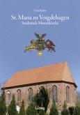 St. Maria zu Voigdehagen - Stralsunds Mutterkirche