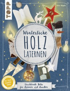 Winterliche Holzlaternen (kreativ.kompakt) - Rögele, Alice