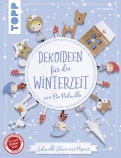 Dekoideen für die Winterzeit von Pia Pedevilla (kreativ.kompakt) - Pedevilla, Pia