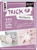 Trick 17 - Hochzeit