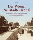 Der Wiener Neustädter Kanal