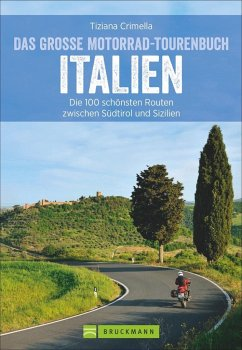 Das große Motorrad-Tourenbuch Italien - Crimella, Tiziana