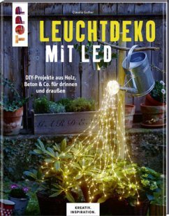 Leuchtdeko mit LED (KREATIV.INSPIRATION) - Guther, Claudia