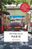 Paris / 500 Hidden Secrets Bd.6
