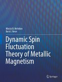 Dynamic Spin Fluctuation Theory of Metallic Magnetism