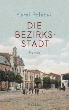 Die Bezirksstadt - Polácek, Karel