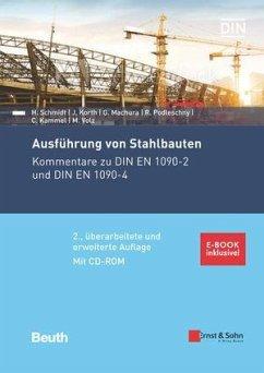 Ausführung von Stahlbauten - Schmidt, Herbert;Korth, Jörg-Dieter;Machura, Gregor