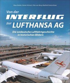 Von der Interflug zur Lufthansa AG - Breiler, Klaus