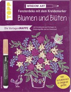 Vorlagenmappe Fensterdeko mit dem Kreidemarker - Blumen und Blüten. Inkl. Original Kreidemarker von Kreul und Schablonen - Kuhlendahl, Susanne