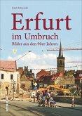 Erfurt im Umbruch