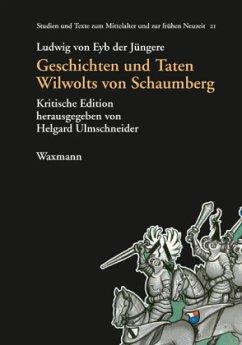 Geschichten und Taten Wilwolts von Schaumberg